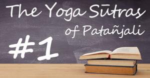 ヨガ哲学を学ぶ パタンジャリのヨーガスートラ かんたんガイド第1章