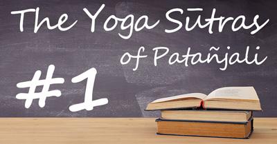 ヨガ哲学を学ぶ|パタンジャリのヨーガスートラ かんたんガイド第1章