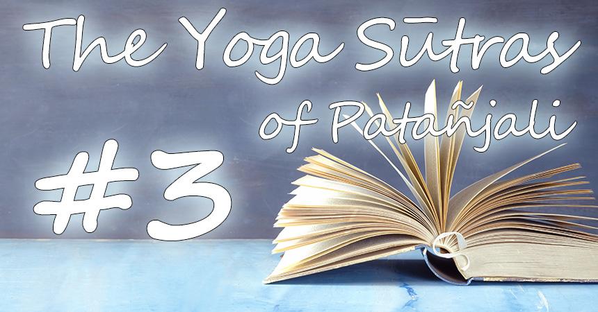 ヨガ哲学を学ぶ パタンジャリのヨーガスートラ かんたんガイド第3章